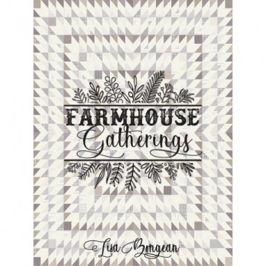 Farmhouse Gatherings